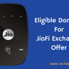 List of Old Eligible Dongles For JioFi Exchange Offer