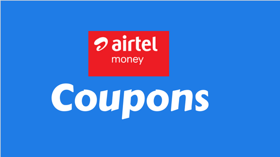 Airtel Money Coupons Sept 2017: Today's Cashback Offers