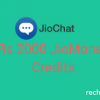 JioChat Offer: Earn Rs 2000 JioMoney Credits
