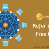 Laxmi Coin: Signup, Refer & Earn Free Coins; 20/ Per Referral